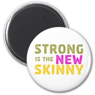 Strong is the New Skinny - Sketch Fridge Magnet