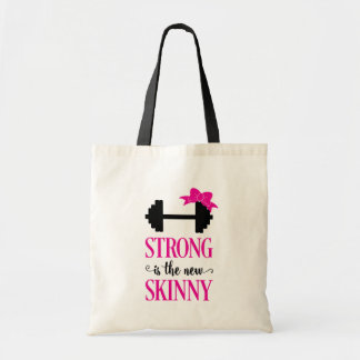 Strong Is The New Skinny (weights) Tote Bag