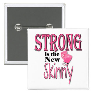 STRONG is the new Skinny! With Pink Boxing Gloves Pinback Button