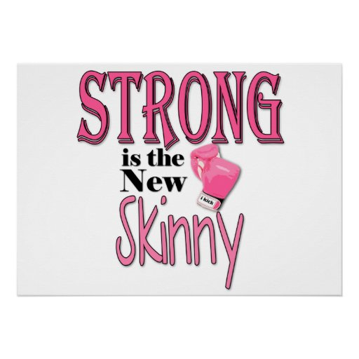 STRONG is the new Skinny! With Pink Boxing Gloves Poster