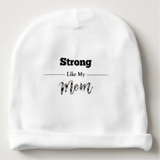 Strong Like Mom Baby Beanie