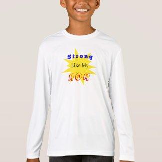 Strong Like Mom Long Sleeve Shirt - Kids