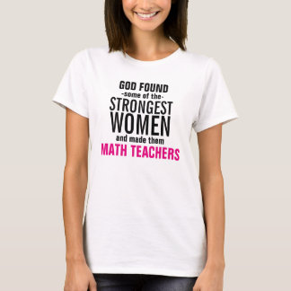 Strong Math Teachers T-Shirt