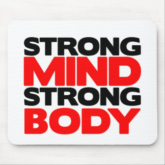 Strong Mind Strong Body Mousepad