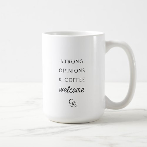 Strong Opinions and Coffee Welcome Mug