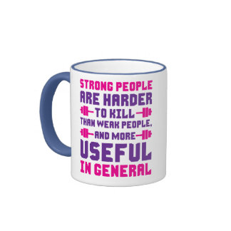 Strong People Are Harder To Kill Mugs