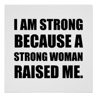 Strong Woman Raised Me Poster