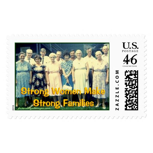 Strong Women make Strong Families Postage Stamps