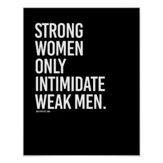 Strong women only intimdate weak men -   Girl Fitn Poster