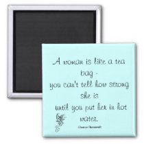 Strong Women Quote Roosevelt Magnet