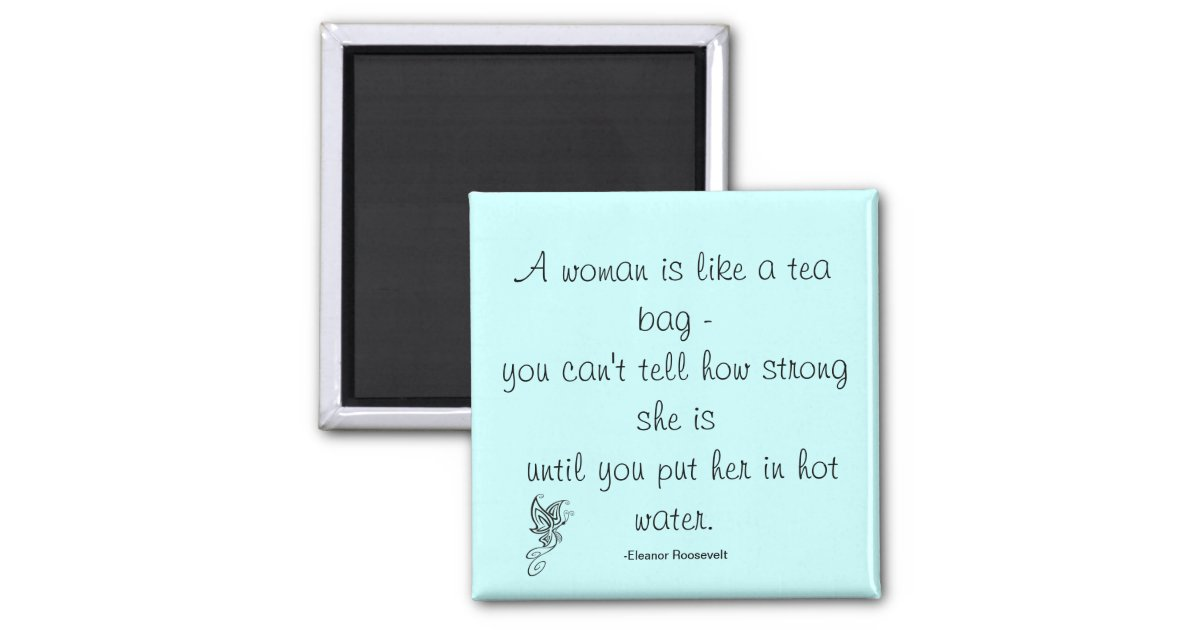 Strong Women Quote Roosevelt Magnet Zazzle