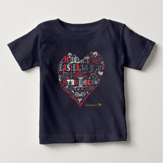 Stronger heart message baby T-Shirt