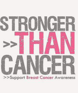 Stronger Than Cancer - Breast Cancer T-Shirt