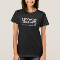 Stronger Than Cancer/ Gynecologic Cancer Awareness T-Shirt