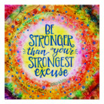 """""""Stronger than Excuses"""" Inspirivity Poster"""