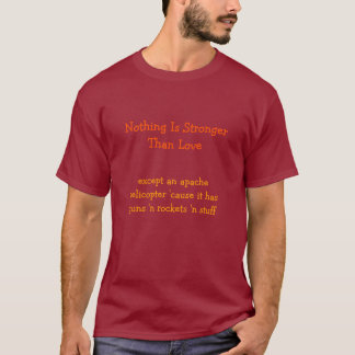 Stronger Than Love.. | Funny Valentines Day TShirt