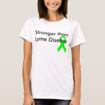 Stronger Than Lyme Disease T-Shirt