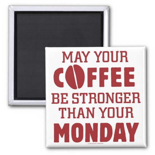 Stronger Than Monday Magnet