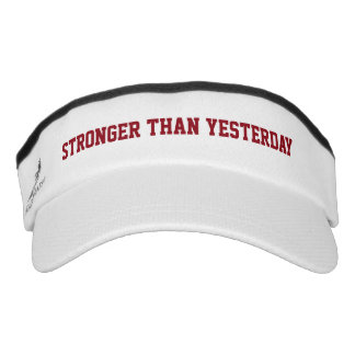 Stronger than Yesterday Sun Visor