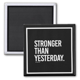 Stronger than yesterday -   Training Fitness -.png Magnet