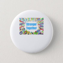 STRONGER TOGETHER Colorful Hands Button