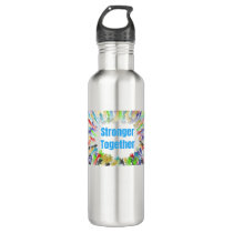 STRONGER TOGETHER Colorful Hands Stainless Steel Water Bottle