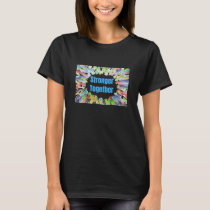 STRONGER TOGETHER Colorful Hands T-Shirt