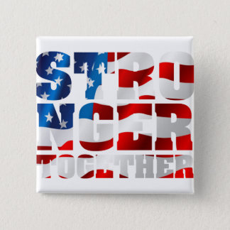 Stronger Together Pinback Button