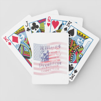Stronger together USA Hillary 4 President American Bicycle Playing Cards