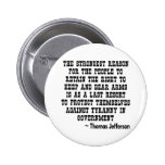 Strongest Reason To Keep & Bear Arms TYRANNY 2 Inch Round Button