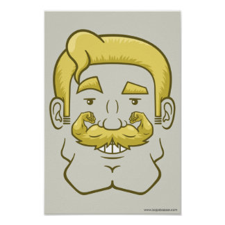 Strongstache (Straight Blond Hair) Posters