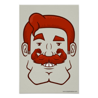 Strongstache (Straight Red Hair) Poster