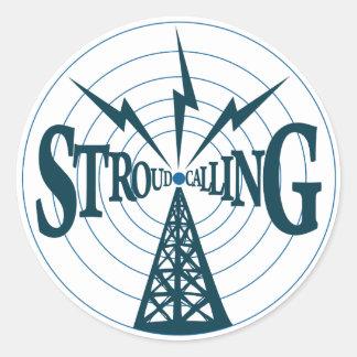 Stroud Calling -3inch Sticker