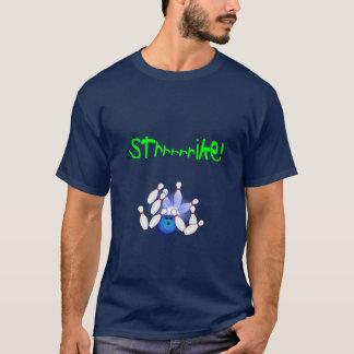 Strrrike! T-Shirt