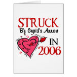 Struck By Cupid's Arrow In 2006 Greeting Cards