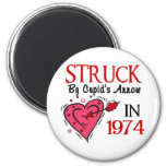 Struck With Cupid's Arrow In 1974 2 Inch Round Magnet