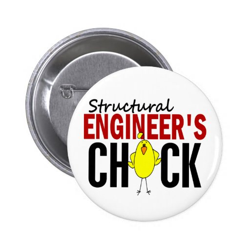 Structural Engineer's Chick Pinback Buttons