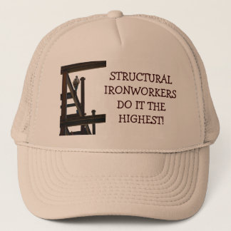 Structural Ironworkers Do It Higher Hat
