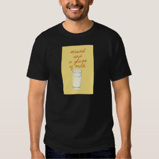 Strudel And A Glass Of Milk T Shirt