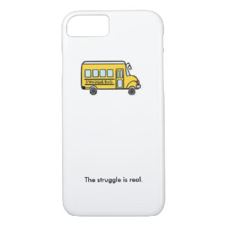 Struggle bus iPhone 7 case