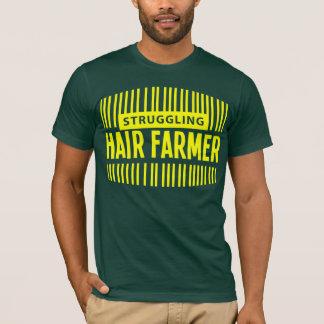Struggling Hair Farmer T-Shirt