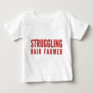 Struggling Hair Farmer Tee Shirts
