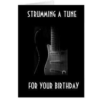 """STRUMMING A TUNE FOR YOUR """"30TH"""" CARD"""