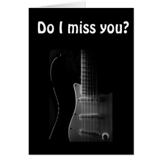 STRUMMING THE BLUES-I MISS YOU! CARD