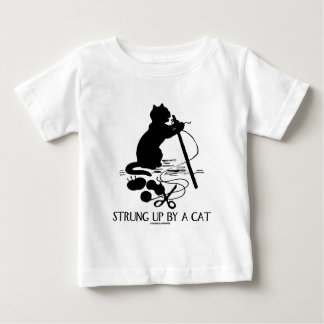 Strung Up By A Cat (Cat Attitude) Baby T-Shirt