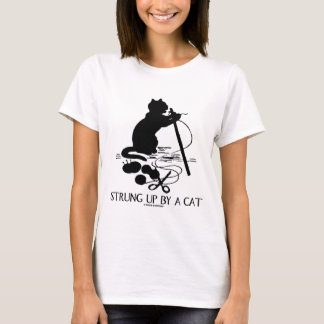 Strung Up By A Cat (Cat Attitude) T-Shirt