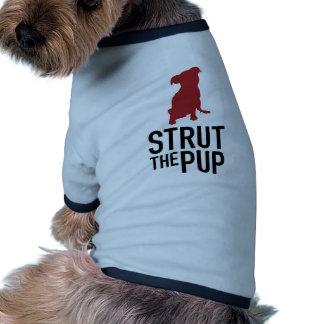 Strut the Pup - Doggy Shirt Doggie T-shirt