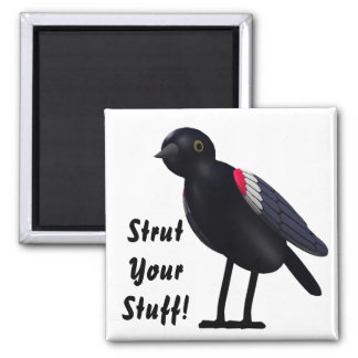 Strut Your Stuff! 2 Inch Square Magnet