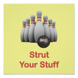 Strut Your Stuff Bowling Poster