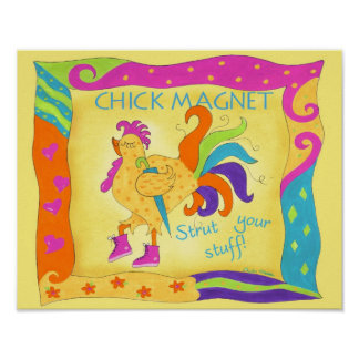 Strut Your Stuff Chick Magnet Poster